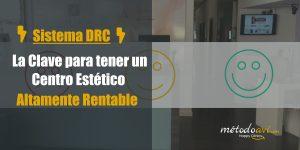 Sistema DRC clave para un Centro estético rentable